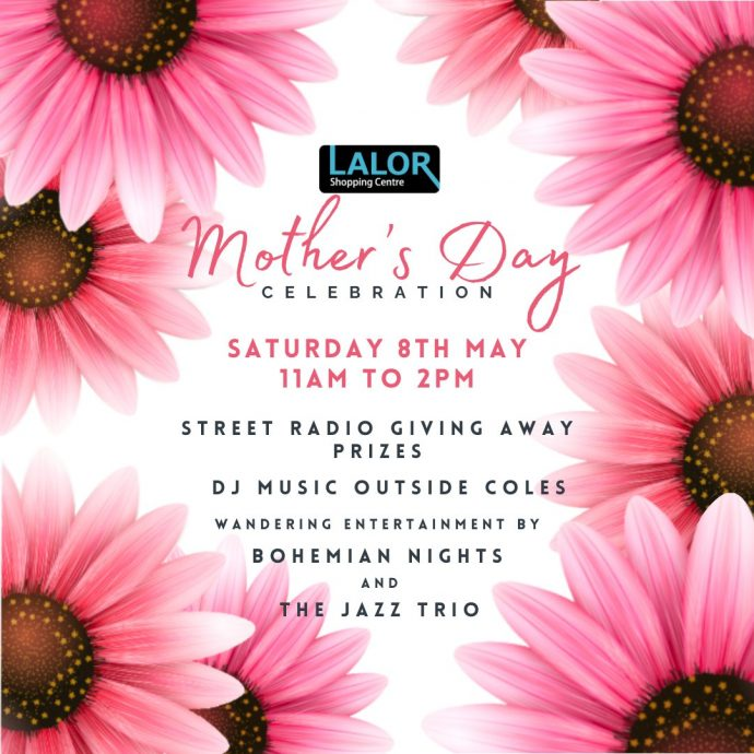Mother's Day Celebration @ Lalor Shopping Centre